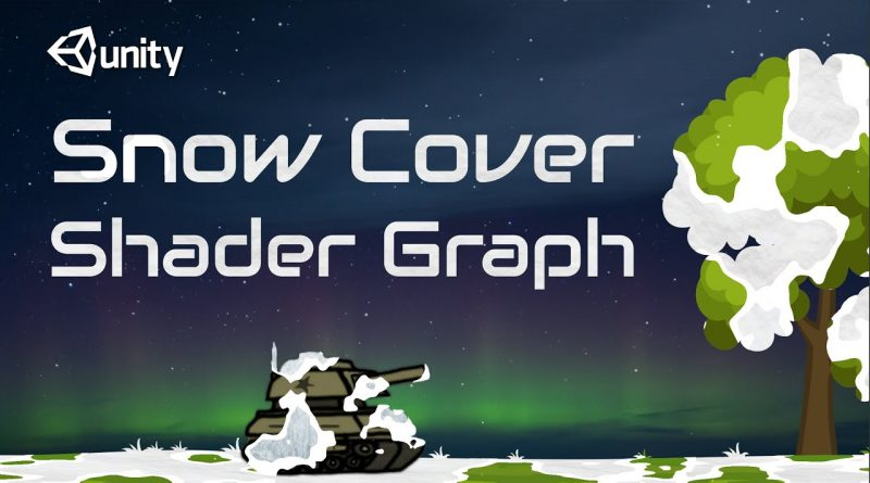 2D Snow Cover Shader Graph in Unity (Easy Step By Step Tutorial)