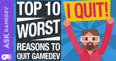 The 10 WORST Reasons to Quit Game Development [2019]