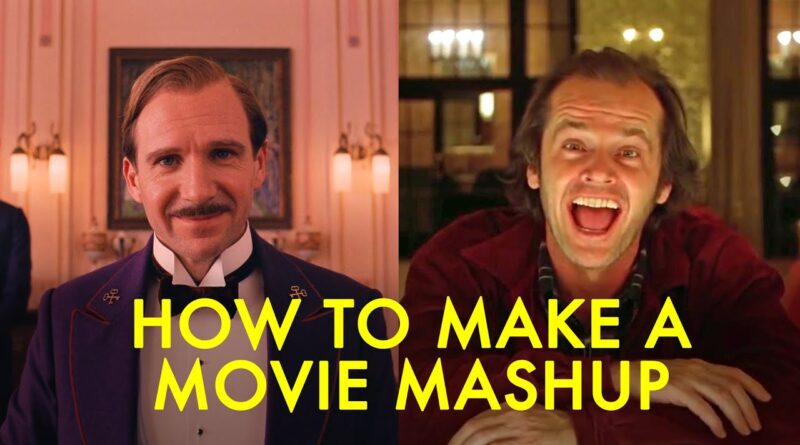 How to make a GREAT movie mashup   Edit Tutorial