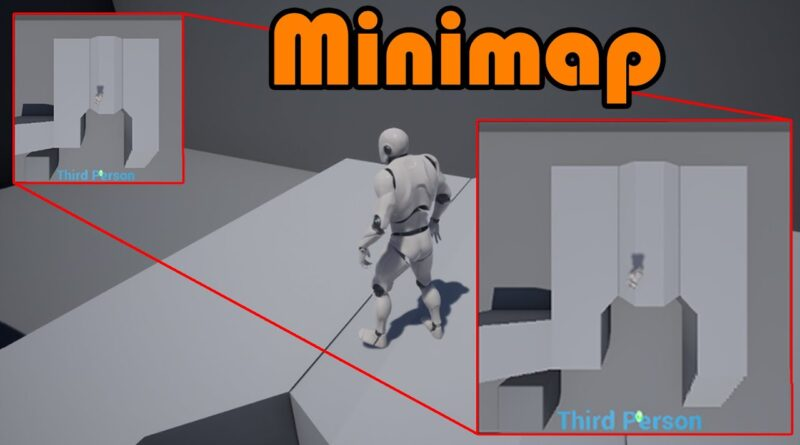 How To Create A Basic Minimap Part 1 - Unreal Engine 4 Tutorial