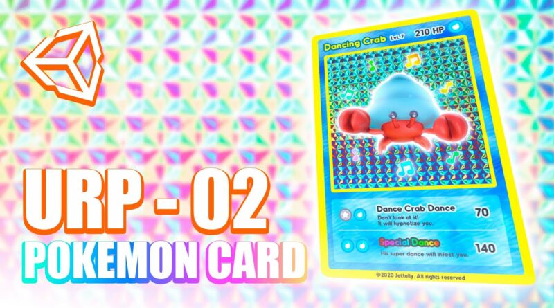 Holographic Pokemon Card Shader   Unity Tutorial   CH 02