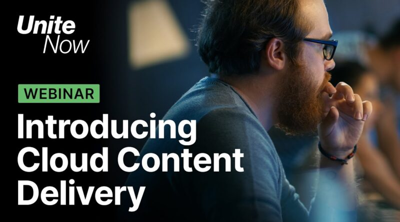 Introducing Cloud Content Delivery for games | Unite Now 2020