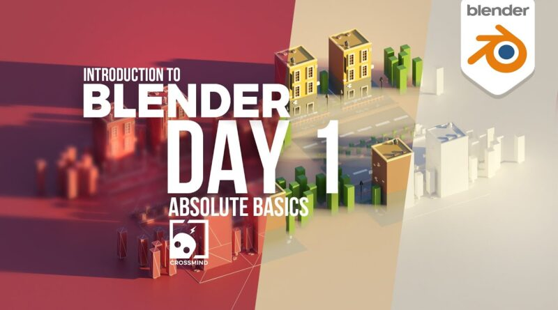 Blender Day 1 - Absolute Basics - Introduction Series for Beginners