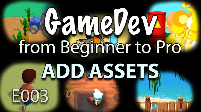 GameDev from Beginner to Pro - ADD ASSETS (E003) - Buildbox