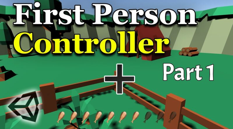 Unity First-Person Controller Part 1 - FPS Beginner Tutorial C# | Bolt(Visual Scripting) Parallel