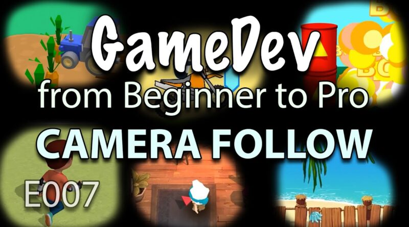 GameDev from Beginner to Pro - CAMERA FOLLOW Character (E007) - Buildbox