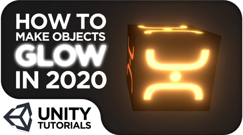 How To Make An Object Glow in Unity 2020! [Beginner Tutorial - Unity 2020]