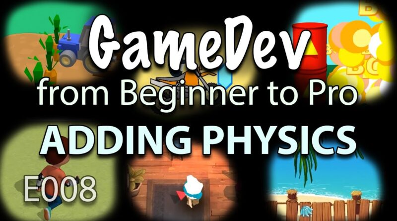 GameDev from Beginner to Pro - ADDING PHYSICS to Your Game (E008) - Buildbox