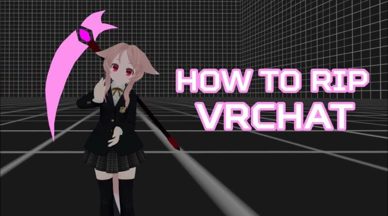 How to rip [NEW] [in-depth tutorial] improved for Unity 2018 [VRChat]