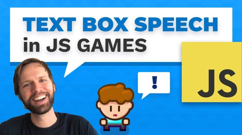 Speech text boxes in JavaScript games (web gamedev tutorial)