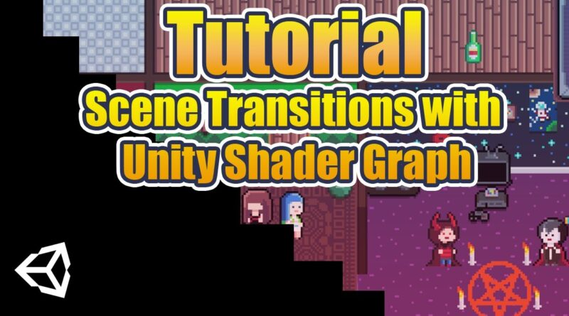 How to create Unity Scene Transitions in Shader Graph - Tutorial!