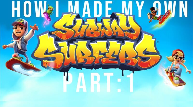 How i made my own Version of SUBWAY SURFERS| Part 1| Subhan Shahid|