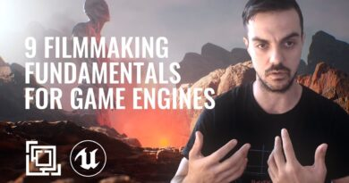 9 Filmmaking fundamentals to make your movie in Unreal Engine    Things to consider