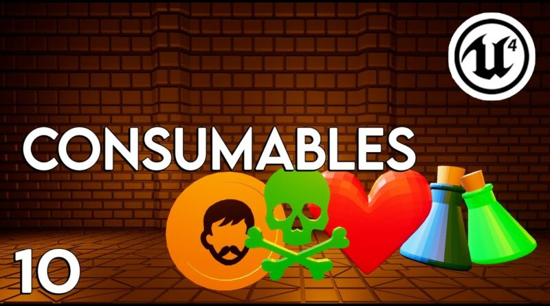 Unreal Engine 4 - Consumables Tutorial