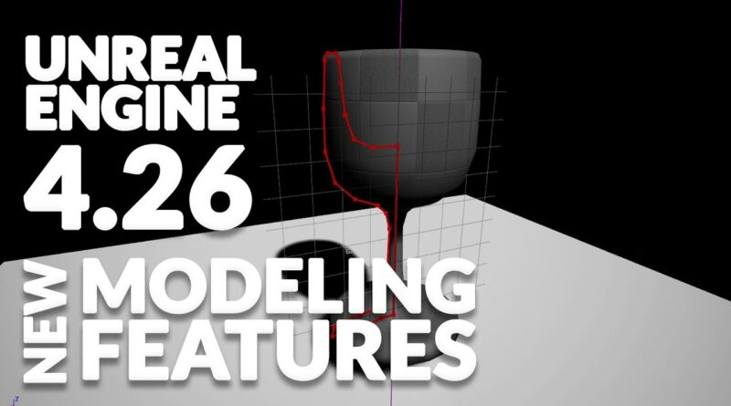 Unreal Engine 4.26 - Poly Modeling Just Got Better!