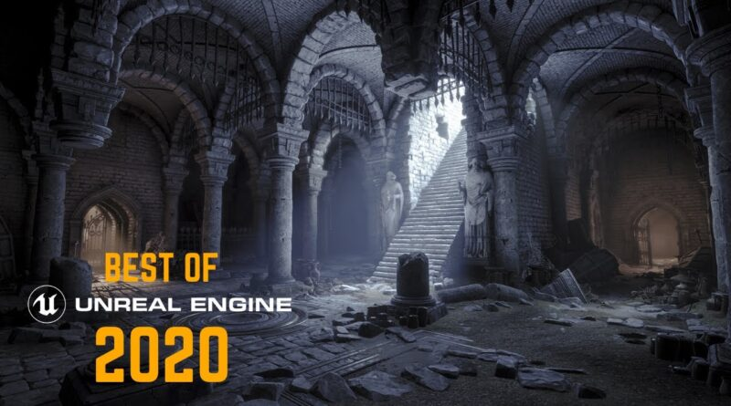Best of Unreal Engine 4 (2020) - Insane Realtime Graphics