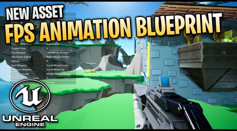 Checking out FPS Animation Blueprint - Unreal Engine 4 Marketplace Asset