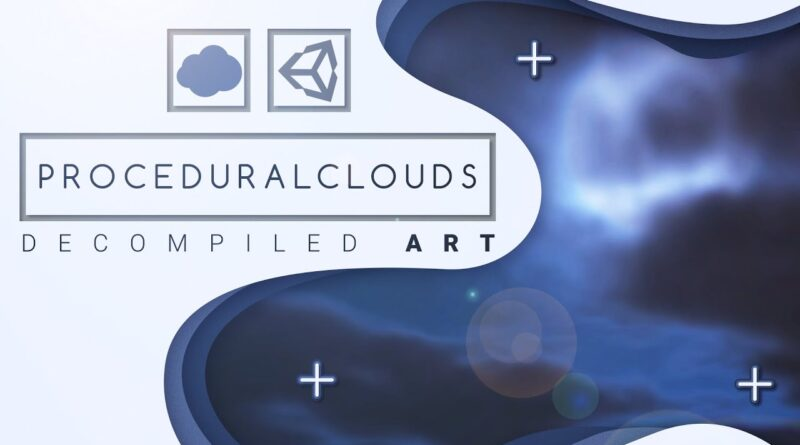 Unity Procedural Clouds shader tutorial - Decompiled Art