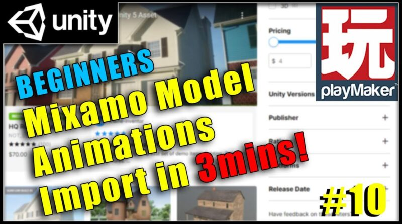Mixamo model and animation import in 3mins! -  Unity Playmaker Tutorial
