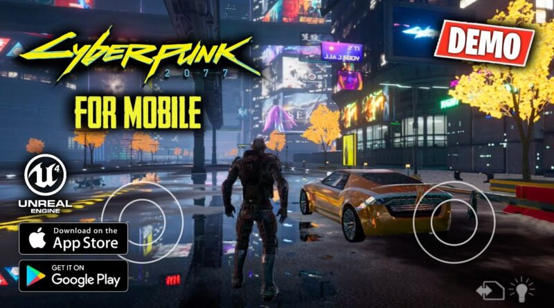 CYBERPUNK 2077 MOBILE (Unreal Engine 4) - Android & iOS BETA GAMEPLAY DEMO | DOWNLOAD APK