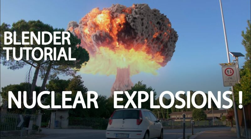 Blender Tutorial: Nuclear Explosions !