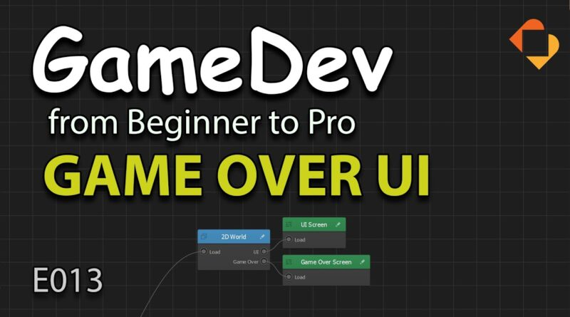 GameDev from Beginner to Pro - Adding Game Over UI - Defeat and Restart (E013) - Buildbox