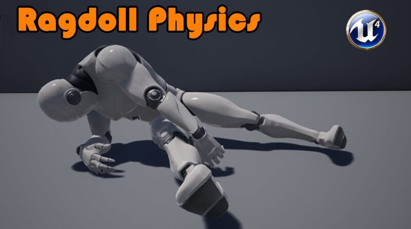 How To Create Ragdoll Physics - Unreal Engine 4 Tutorial