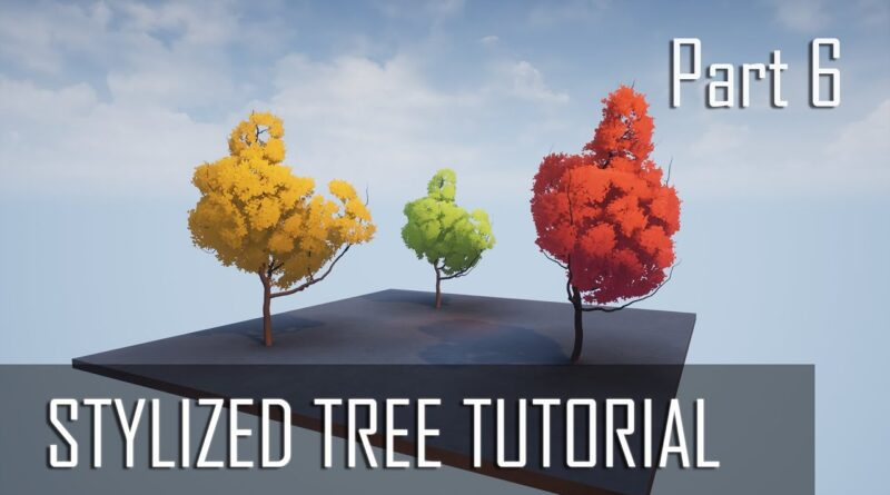 Tutorial: Stylized trees with Houdini and Unreal Engine 4 (part 6/6)