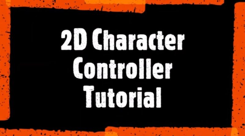 2D Character Controller Tutorial in Unity