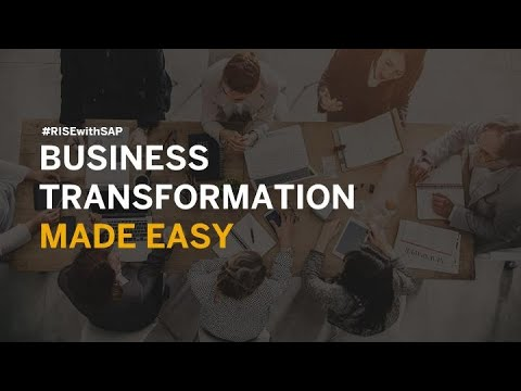 RISE with SAP: Business Transformation Made Easy