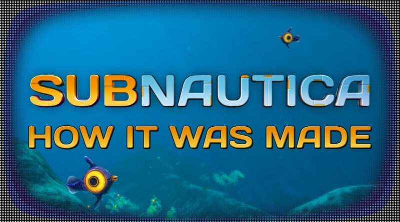 How Subnautica Was Made and Saved by its Community