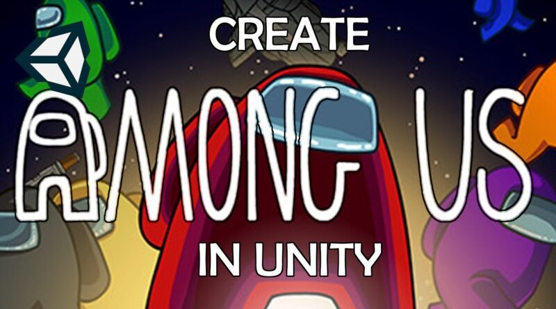Among Us in Unity - Coding Player Movement (Lesson 2)