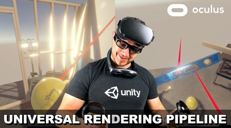 Unity Oculus Quest Development - How To Setup Universal RP With The Oculus Quest?