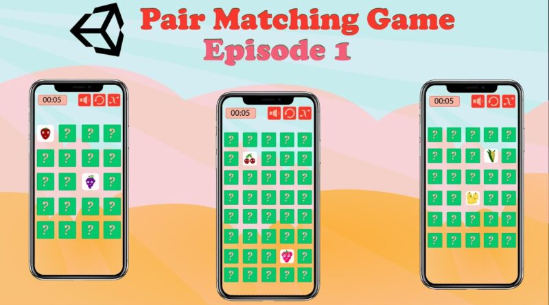 Pair Matching Game - Unity Tutorial (Episode 1)