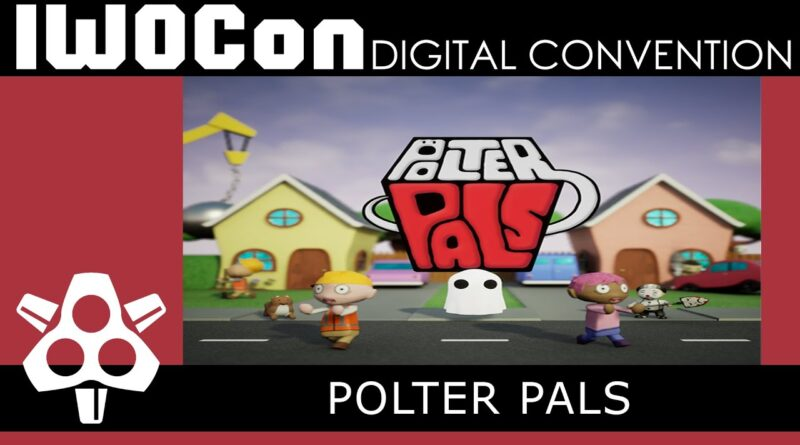 IWOCon 2020 - Polter Pals Game Trailer | Digital Convention