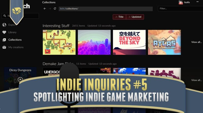 Indie Inquiries Episode 5 | Studying Indie Game Marketing and Steam Store Pages