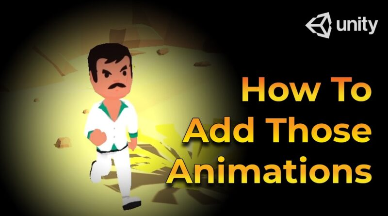 How to Add Those Animations to Unity - Beginner Unity Tutorial (FBX)
