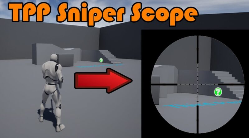 How To Make A Third Person Sniper Rifle Scope | Aiming Down Sights - Unreal Engine 4 Tutorial