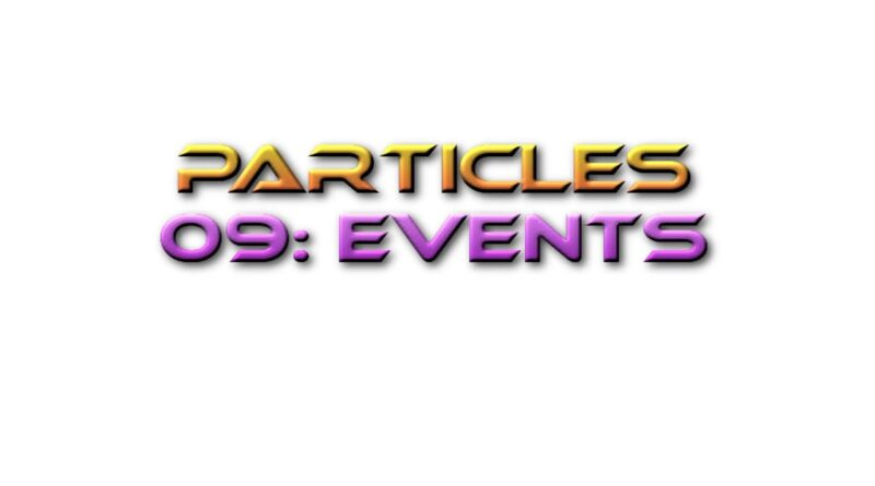 Unreal Engine Tutorial Particles 09: Events