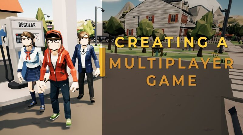 [Unreal Engine 4] - How To Create A Multiplayer Game