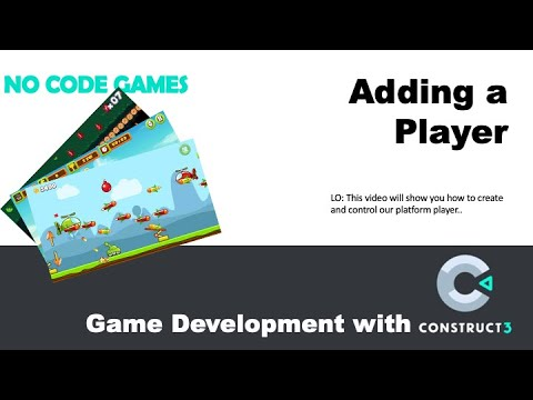 Game Dev with Construct 3: Adding a Player