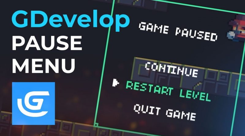 GDevelop - Add a Pause Menu to Your Game - Tutorial