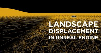 How to Apply Displacement and Tessellation to Landscapes in Unreal Engine