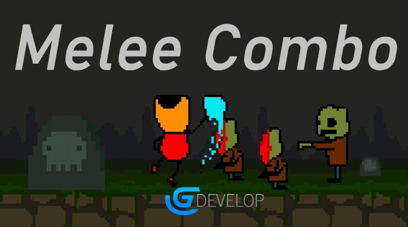 Gdevelop: MELEE ATTACKS TUTORIAL (Combo)
