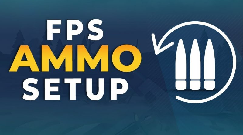How to Setup Ammo In Unreal Engine 4 - FPS Beginner Tutorial