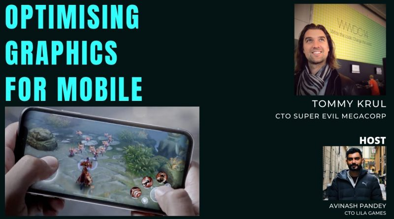 Optimizing Graphics for Low-end Mobile Devices | Tommy Krul