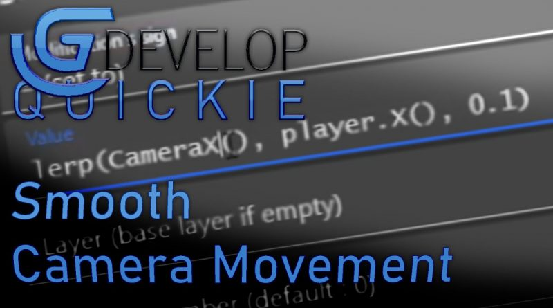 Smooth Camera Movement in GDevelop 5