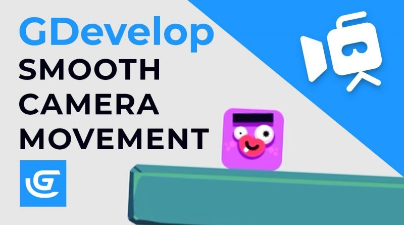 How to Add a Smooth Camera Movement in GDevelop - Tutorial