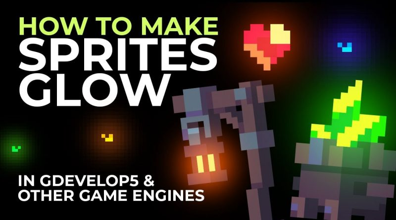 How to Make Sprites Glow in GDevelop 5 or Any Other Game Engine - Tutorial
