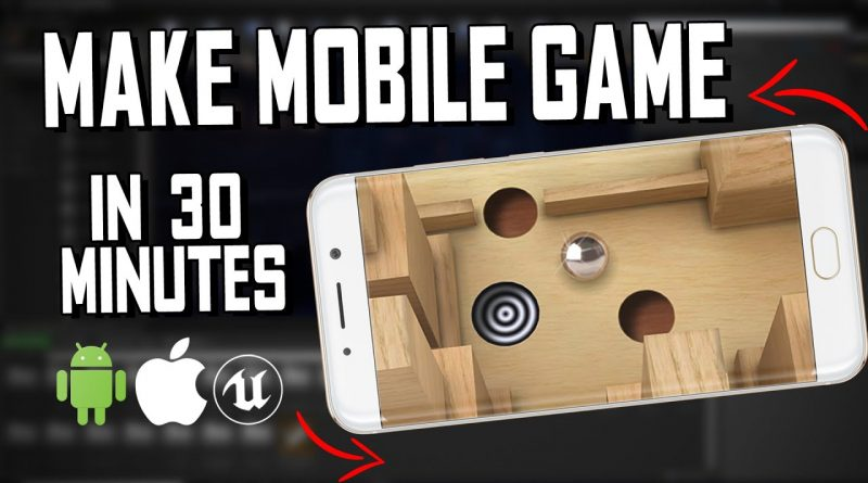 How to make mobile game in unreal engine, Labyrinth UE4 tutorial for beginners